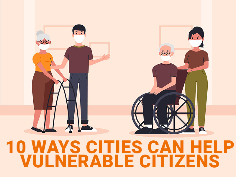 10 ways cities can help vulnerable citizens