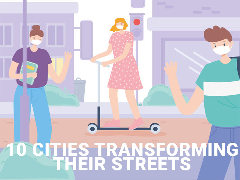 10 cities that are transforming their streets